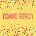 Word writing text Domino Effect. Business concept for Chain reaction that causing other similar events to happen. Royalty Free Stock Photo