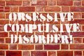 Image : Word writing text Obsessive Compulsive Disorder. Business concept for Person has uncontrollable reoccurring thoughts. depression adhd