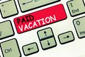 Word writing text Paid Vacation. Business concept for Sabbatical Weekend Off Holiday Time Off Benefits Royalty Free Stock Photo