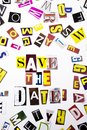 A word writing text showing concept of Save The Date made of different magazine newspaper letter for Business case on the white ba Royalty Free Stock Photo