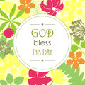 The words god bless this day against a floral background in circle Royalty Free Stock Image