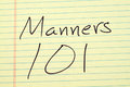 Manners 101 On A Yellow Legal Pad Royalty Free Stock Photo