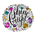 Words Shine Bright. Vector inspirational quote with doodle ornament.