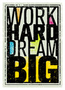 Work Hard Dream Big Creative Motivation Quote. Bright Brush Vector Typography Banner Print Concept Royalty Free Stock Photo