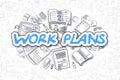 Work Plans - Cartoon Blue Text. Business Concept.