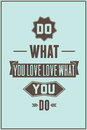 Work quote poster do what you love love what you do vintage motivational typography Stock Image