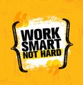 Work Smart Not Hard. Inspiring Creative Motivation Quote Poster Template. Vector Typography Banner Design