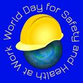 World Day for Safety and Health at Work. Earth and protective helmet Royalty Free Stock Photo