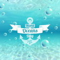 World Oceans Day holiday card. June 8th. Underwater background