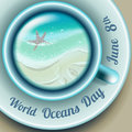 World Oceans Day. Holiday card with wave in cup