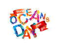 World Oceans Day. June 8th.
