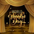 World theatre day lettering. Carnival Party invitation card template. Spring holidays. Vector illustration EPS10.0
