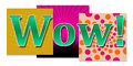 Wow in colourful background a graphical image with text on various backgrounds Stock Images