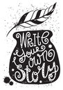 Write your own story - a motivational poster.