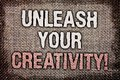 Writing note showing Unleash Your Creativity Call. Business photo showcasing Develop Personal Intelligence Wittiness Wisdom Antiq Royalty Free Stock Photo