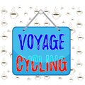 Writing note showing Voyage Cycling. Business photo showcasing Use of bicycles for transport recreation and exercise Memo reminder