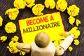 Writing text showing Become A Millionaire. Business photo showcasing Ambition To Become Wealthy Earn Fortune Fortunate written on Royalty Free Stock Photo