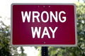Wrong way Royalty Free Stock Photo