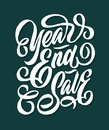 Year end sale hand lettering typography sales and marketing shop store signage poster Royalty Free Stock Photo