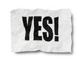 Yes sign on creased paper clipping path included Stock Photography