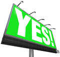 Yes Word Billboard Green Sign Approval Acceptance Answer Royalty Free Stock Photo