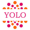 YOLO - You Only Live Once Pink Orange Circular