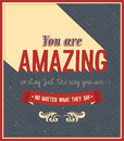 You are amazing typographic design vector illustration Royalty Free Stock Photos