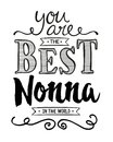You are the best Nonna in the World Royalty Free Stock Photo
