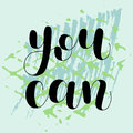 You can. Lettering illustration.