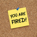 You Are Fired! Royalty Free Stock Photo
