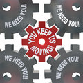 You Keep Us Moving Gears Turning Royalty Free Stock Images