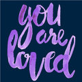 You are loved Royalty Free Stock Photo