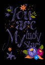 You are lucky my star!  typographical design Royalty Free Stock Photo