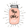 You and Me is Love. Postcard Valentine`s Day. Image of a pink hearts in a glass jar with label - Love. Vector illustration by hand