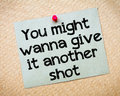 You might wanna give it another shot message recycled paper note pinned on cork board concept image Stock Photos
