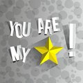You are my star on a gradient grey background vector illustration Royalty Free Stock Image