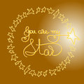 You Are My Star. Romantic Card...