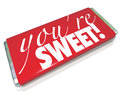 You re sweet words red candy bar wrapper the sentiment printed on a as a gift to a loved one or significant other to show how much Stock Photos