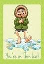 You re on thin ice idiom illustration Stock Photos