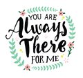 You are Always There for Me Royalty Free Stock Photo