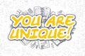 You Are Unique - Doodle Yellow Text. Business Concept.