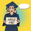 Young Woman Graduate Holding Hire Me Sign. Pop Art