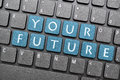 Your future on keyboard Royalty Free Stock Photo