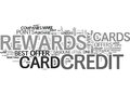 Is Your Rewards Credit Card The Right One Word Cloud Concept