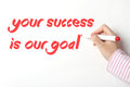 Your success is our goal writing word on whiteboard Royalty Free Stock Photography