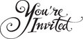 Youre invited vector version of my own calligraphy Royalty Free Stock Photo
