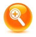 Zoom in icon glassy orange round button