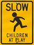 Stock Image : Children at Play Sign
