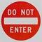 Stock Image : Do Not Enter Sign