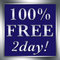 Stock Image : 100% FREE 2day Sign Silver